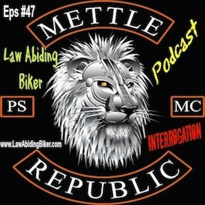 Mettle Republic MC Law Abiding Biker Podcast ART LIBSYN copy