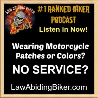 Refuse Service to Bikers Motorcyclists Wearing Patches Legal