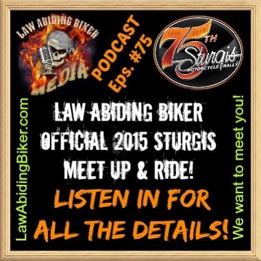 Sturgis 2015 Biker Motorcycle Podcast Mee Up