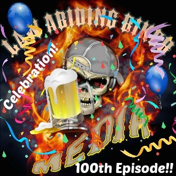Law Abiding Biker Podcast & Media 100th Episode Celebration art